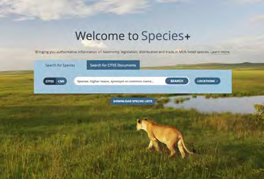 SPECIES + WEBSITE IS A USEFUL RESOURCE TO FIND OUT IF A PLANT OR ANIMAL SPECIES IS LISTED: WWW. HTTPS://SPECIESPLUS.NET/